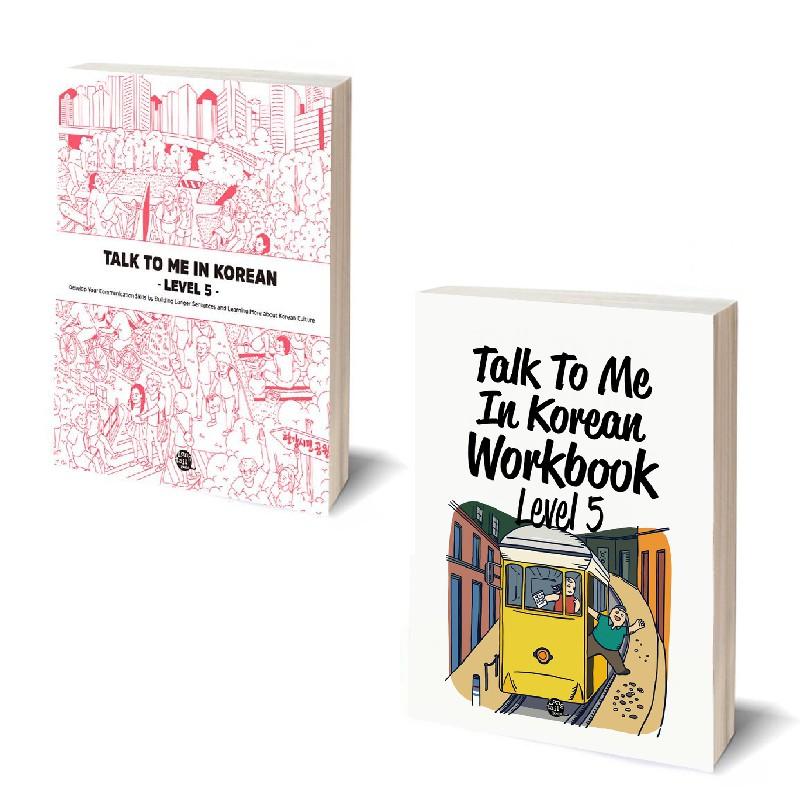 Talk to me in korean level 5(Textbook1, Workbook1) Master essential Grammar