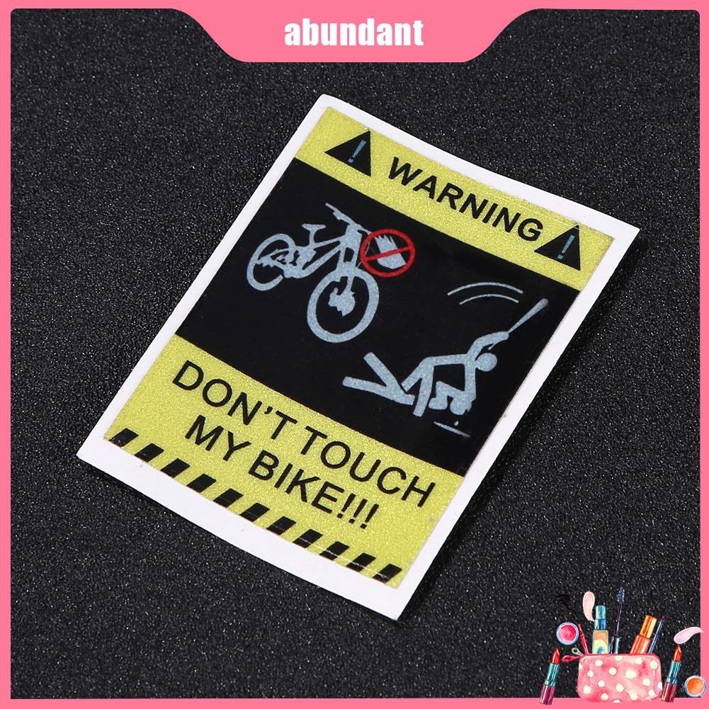 DONT TOUCH MY BIKE Bicycle Reflective Warning Sticker Waterproof Decorative LOT