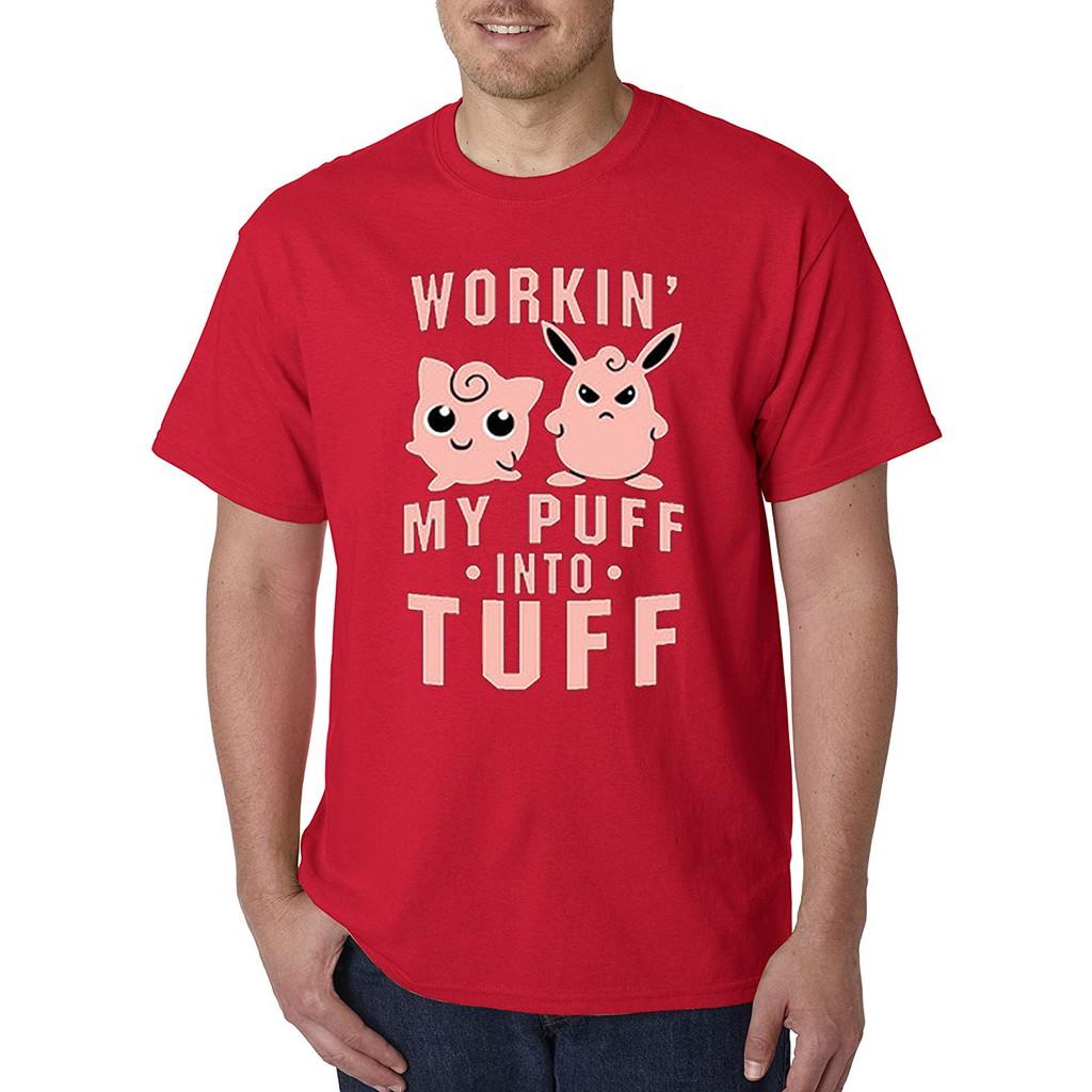 cb18d88a0 Summer men tee 1020 - Unisex T-Shirt Workin My Puff Into Tuff Jigglypuff  Wigglytuff Pokemon