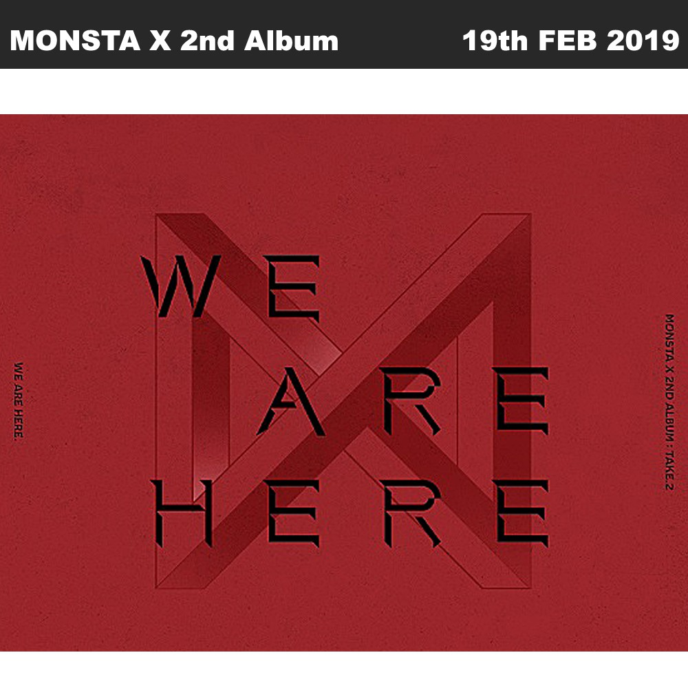 WE ARE HERE MONSTA X 2ND ALBUM TAKE.2