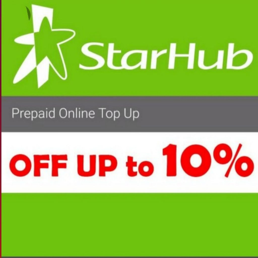 Starhub topup 7% to 10%off