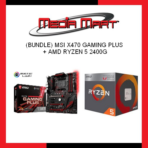 MSI X470 Gaming Plus + AMD Ryzen 5 2400G